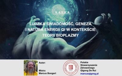 Ludzka świadomość, geneza i natura energii Qi a teoria bioplazmy