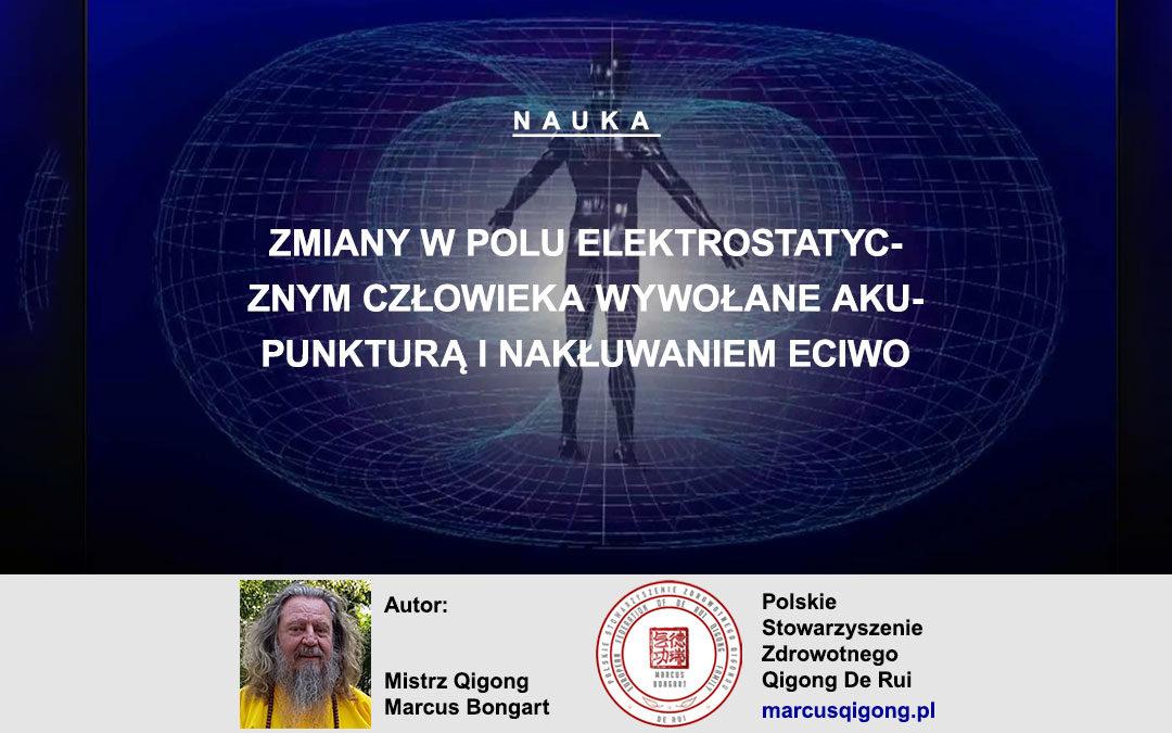 Zmiany w polu elektrostatycznym człowieka wywołane akupunkturą i nakłuwaniem ECIWO
